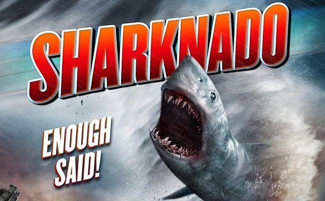 «Sharknado» y otros bichos inverosímiles del cine «serie B»