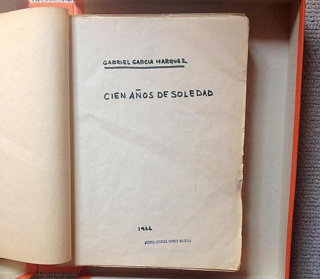 El manuscrito de «Cien años de soledad», una de las joyas del archivo de García Márquez